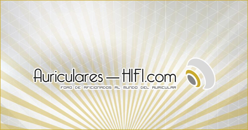 Foro Auriculares-HIFI.com